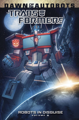 The Transformers: Robots in Disguise Vol. 6