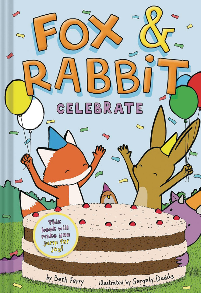 Fox & Rabbit Vol. 3: Fox & Rabbit Celebrate