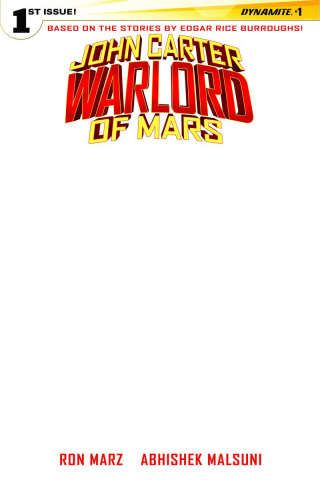 John Carter: Warlord of Mars #1 (Blank Authentix Cover)