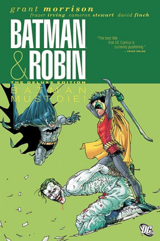 Batman and Robin Vol. 3: Batman Must Die!
