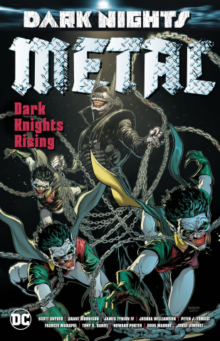 Dark Nights Metal: Dark Knights Rising