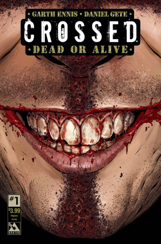 Crossed: Dead or Alive #1