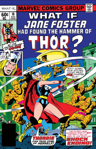 What If Jane Foster Found the Hammer of Thor? #1 (True Believers)