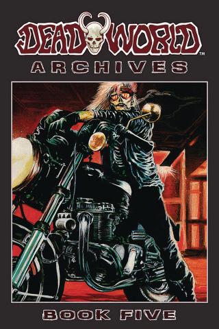 Deadworld Archives Book 5