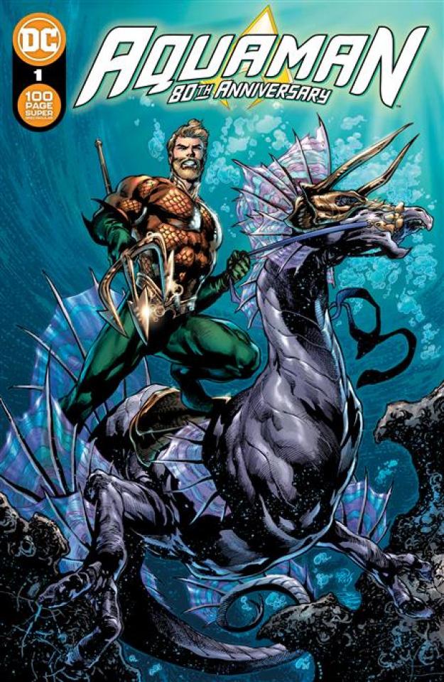 Aquaman: 80th Anniversary 100-Page Super Spectacular #1 (Ivan Reis & Joe Prado Cover)
