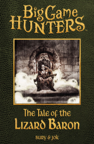Big Game Hunters Digest Book 1: The Tale of the Lizard Baron