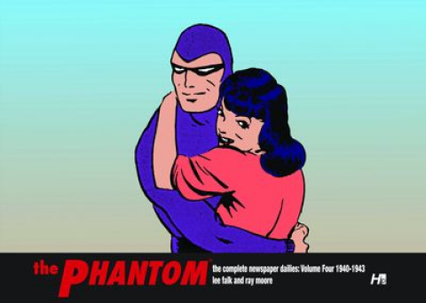 The Phantom: The Complete Newspaper Dailies Vol. 4: 1940-1943