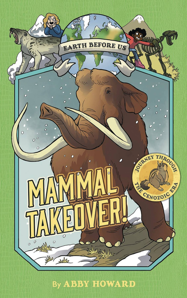Earth Before Us Vol. 3: Mammal Takeover