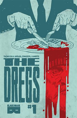 The Dregs #1 (2nd Printing)