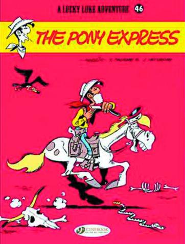 Lucky Luke Vol. 46: The Pony Express