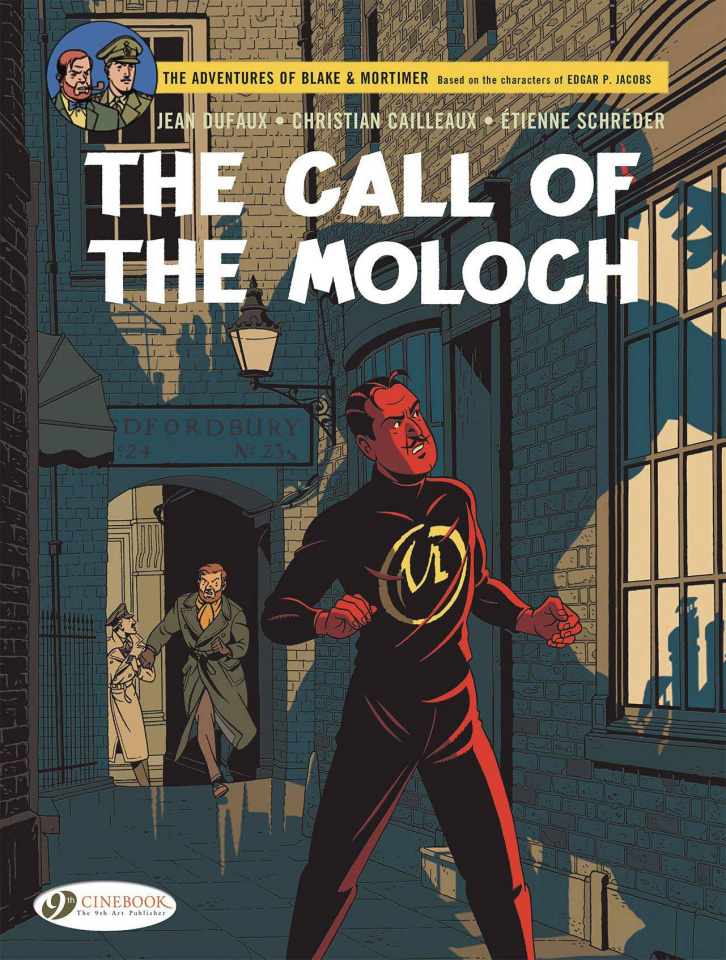 The Adventures of Blake & Mortimer Vol. 27: The Call of the Moloch