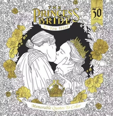 The Princess Bride: As You Wish - Memorable Quotes to Color