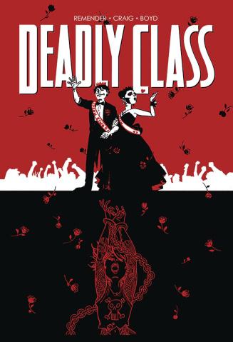 Deadly Class Vol. 8: Never Go Back