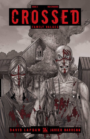 Crossed: Family Values #2 (Red Crossed Cover)