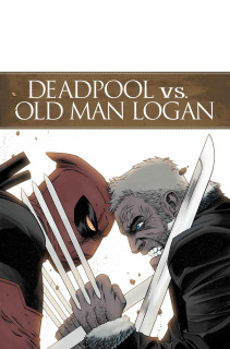 Deadpool vs. Old Man Logan #1