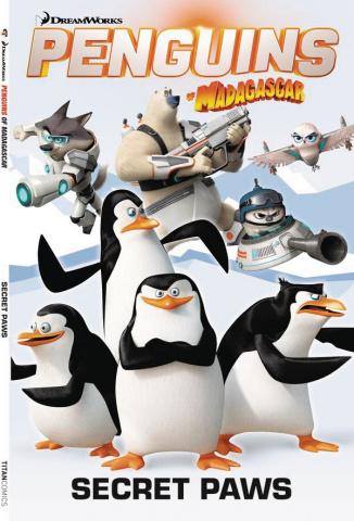 The Penguins of Madagascar Vol. 4: Secret Paws