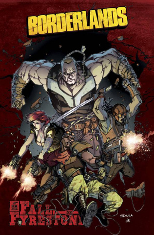 Borderlands: The Fall of Fyrestone Vol. 1