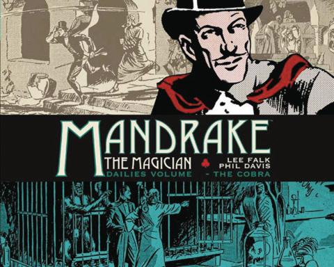 Mandrake: The Magician Dailies Vol. 1: Cobra