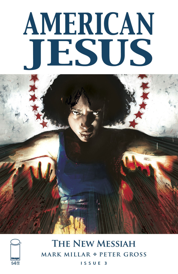 American Jesus: The New Messiah #3 (Alexander Cover)