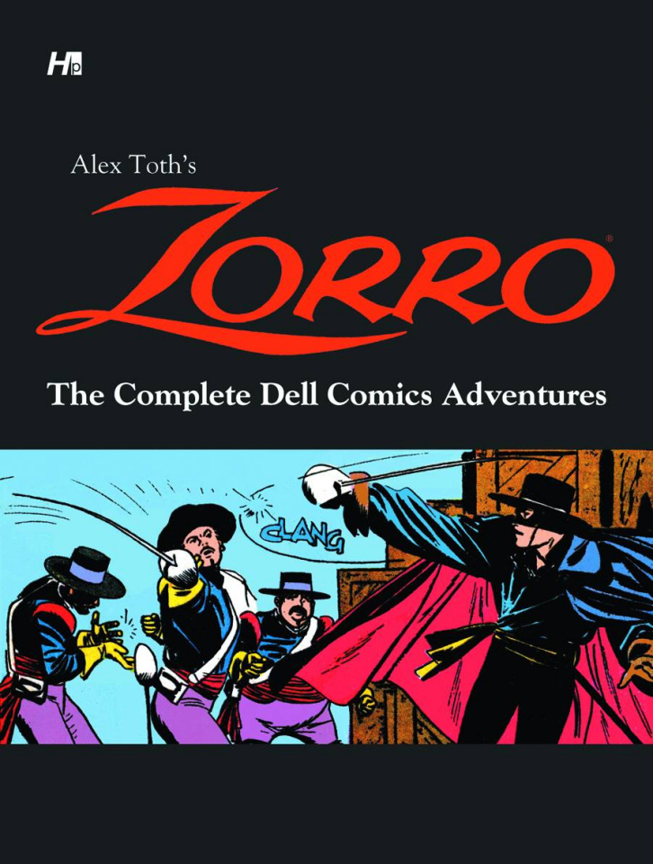 Alex Toth's Zorro: The Complete Dell Comics Adventures