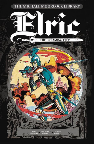 Elric Vol. 3: The Dreaming City