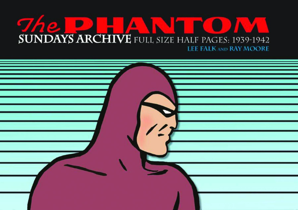 The Phantom: Sundays Archive - Full Size Half Pages Vol. 1: 1939-1942