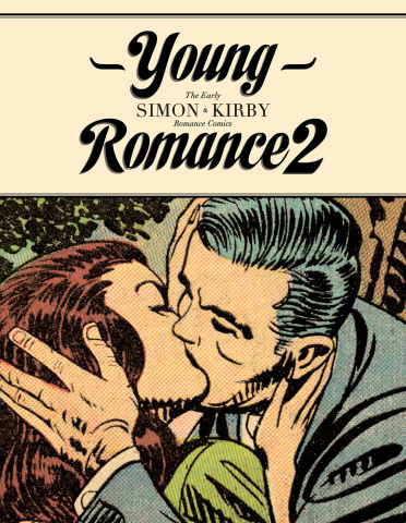 Young Romance: The Early Simon & Kirby Romance Comics Vol. 2