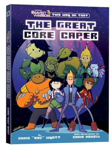 Bravest Warriors: This Way or That - The Great Core Caper