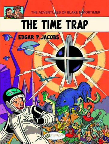 The Adventures of Blake & Mortimer Vol. 19: The Time Trap