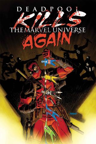Deadpool Kills the Marvel Universe Again #1