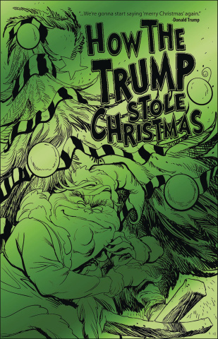 How the Trump Stole Christmas (Green Foil Edition)