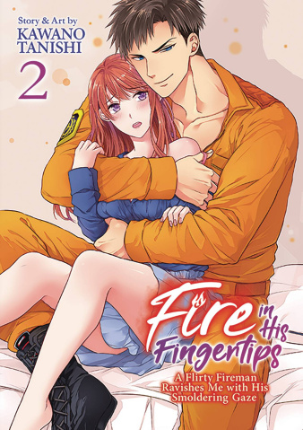 Fire in His Fingertips: A Flirty Fireman Ravishes Me With His Smoldering Gaze Vol. 2