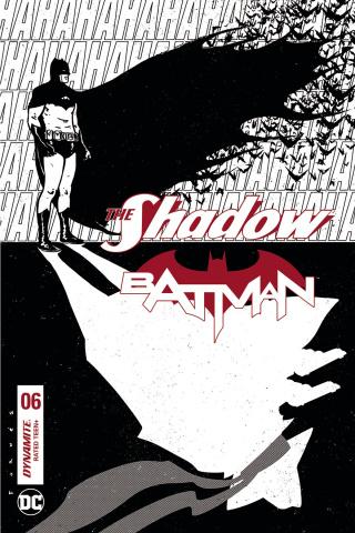 The Shadow / Batman #6 (30 Copy Fornes B&W Cover)