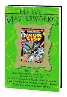 Iron Fist Vol. 1 (Marvel Masterworks)
