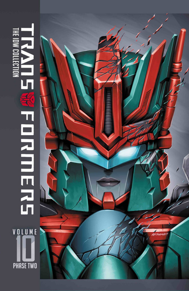 The Transformers: The IDW Collection Vol. 10: Phase Two