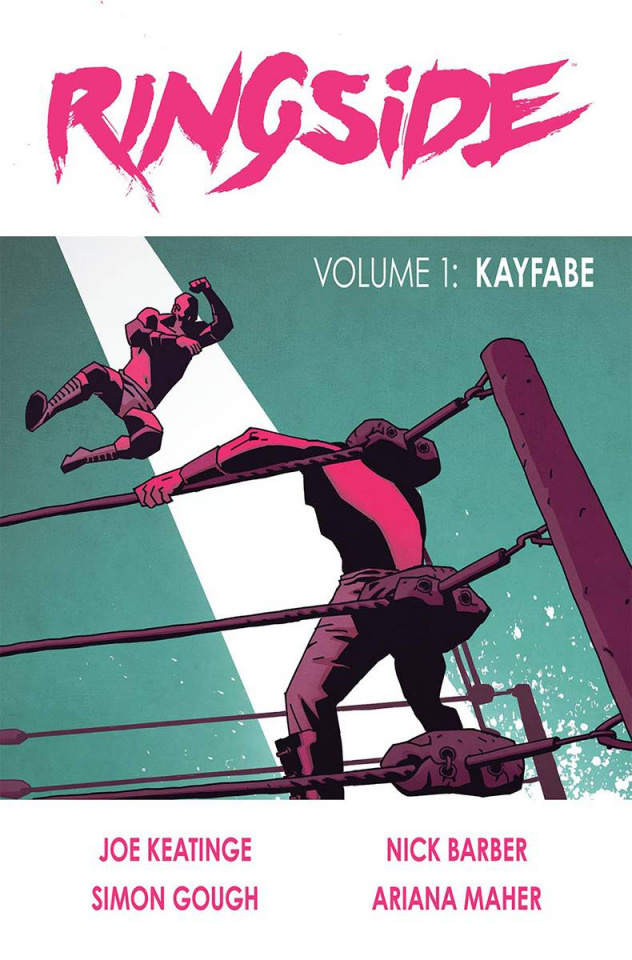 Ringside Vol. 1: Kayfabe