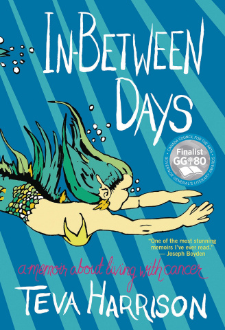 In-Between Days: A Memoir About Living With Cancer