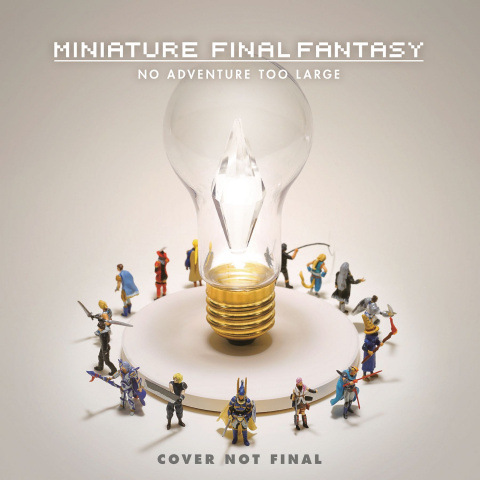 Miniature Final Fantasy: No Adventure Too Large