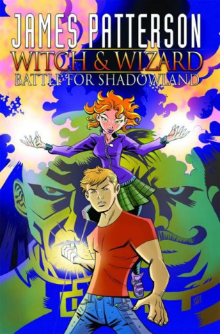 James Patterson's Witch & Wizard Vol. 1: Shadowland