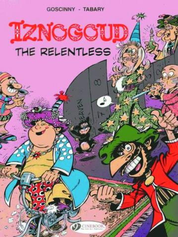 Iznogoud Vol. 10: The Relentless