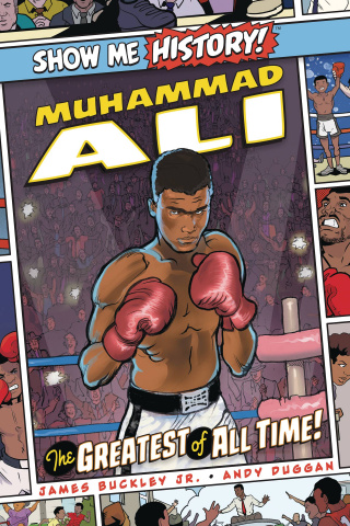 Show Me History! Muhammad Ali: The Greatest of All Time