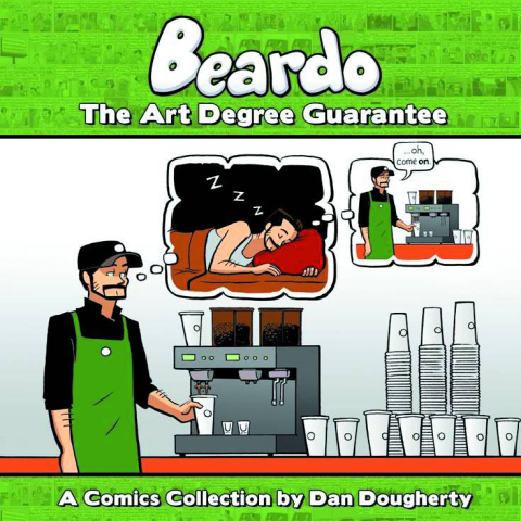 Beardo Vol. 1: The Art Degree Guarantee