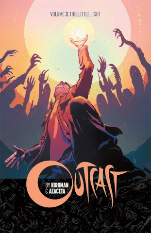 Outcast Vol. 3: This Little Light