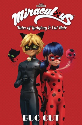 Miraculous: Tales of Ladybug and Cat Noir - Bug Out