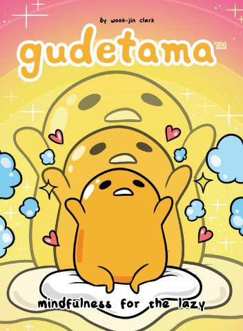 Gudetama: Mindfulness for the Lazy
