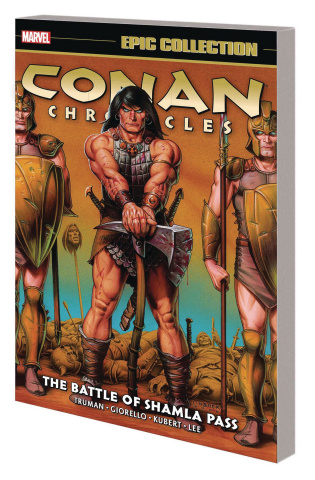 Conan Chronicles: The Battle of Shamla Pass (Epic Collection)