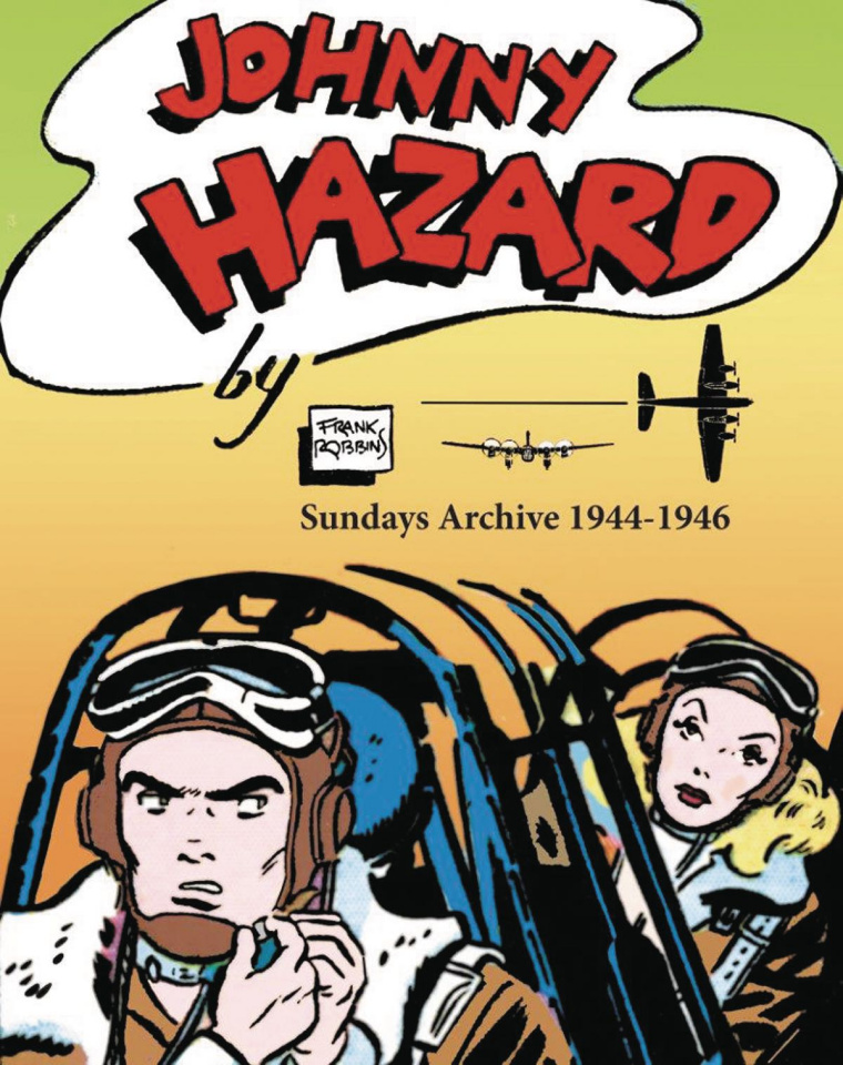 Johnny Hazard Sundays Archive: 1944-1946