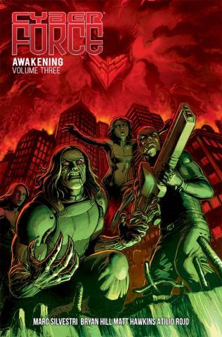 Cyber Force: Awakening Vol. 3