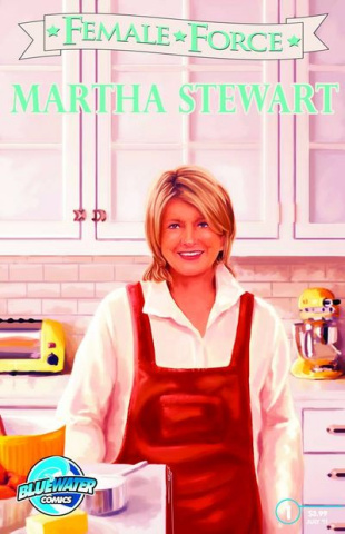 Female Force #28: Martha Stewart