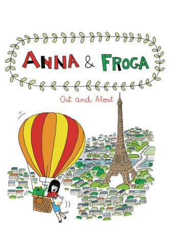 Anna & Froga: Out and About